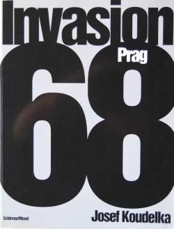 Invasion Prag 68 Josef Koudelka ジョセフ・クーデルカ写真集