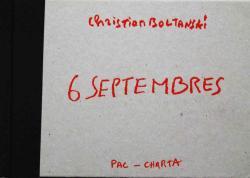 6 SEPTEMBRES Christian Boltanski クリスチャン・ボルタンスキー 作品集