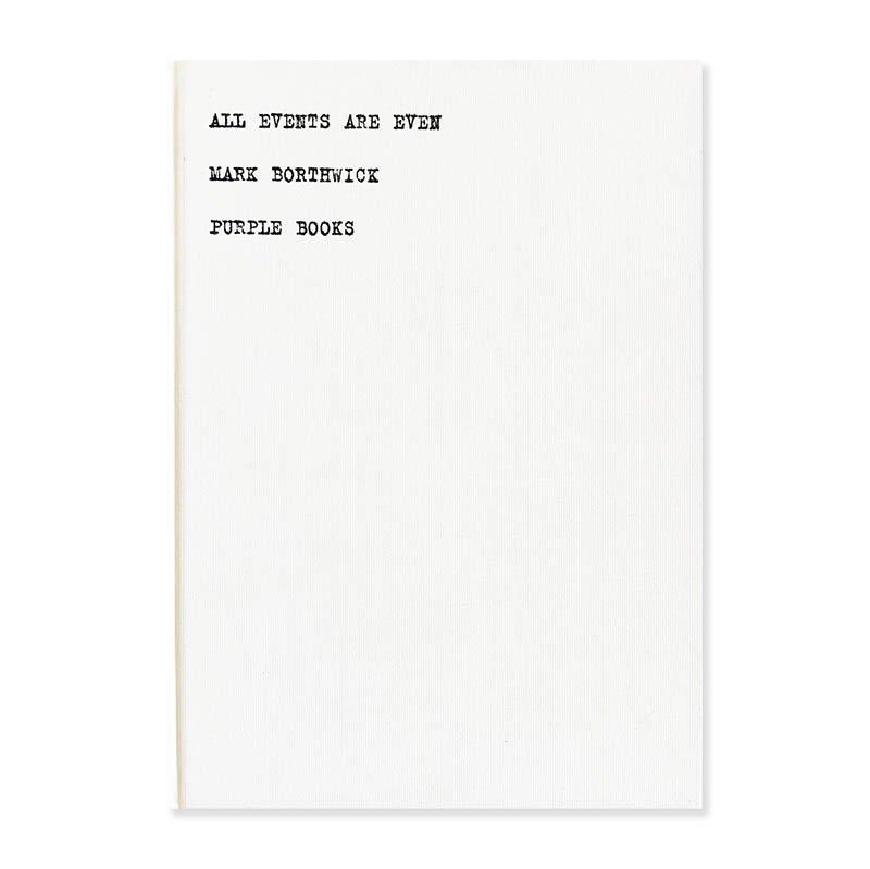 ALL EVENTS ARE EVEN PURPLE BOOKS Mark Borthwick マーク・ボスウィック