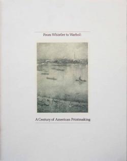 ホイッスラーからウォーホールまで—版画に見るアメリカ美術の100年