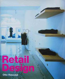 Retail Design Otto Riewoldt オットー・リーボルト
