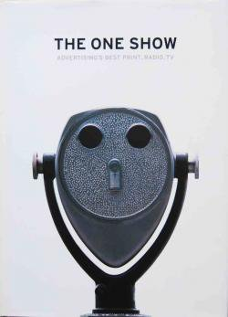 THE ONE SHOW ADVERTISING'S BEST PRINT,RADIO,TV vol.22