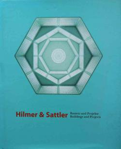 Hilmer & Sattler Buildings and Projects ヒルマー&サトラー 建築とプロジェクト