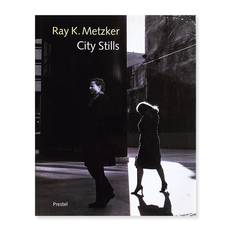 City Stills Ray K.Metzker レイ・K.メッカー写真集