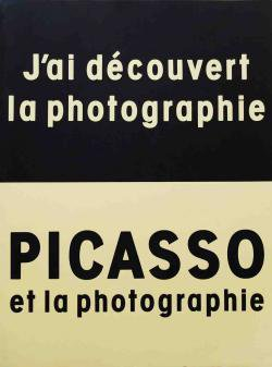 PICASSO et la photographie 「ピカソと写真」展カタログ