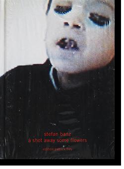 A SHOT AWAY SOME FLOWERS Stefan Banz シュテファン・バンツ 写真集 新品未開封 unopened