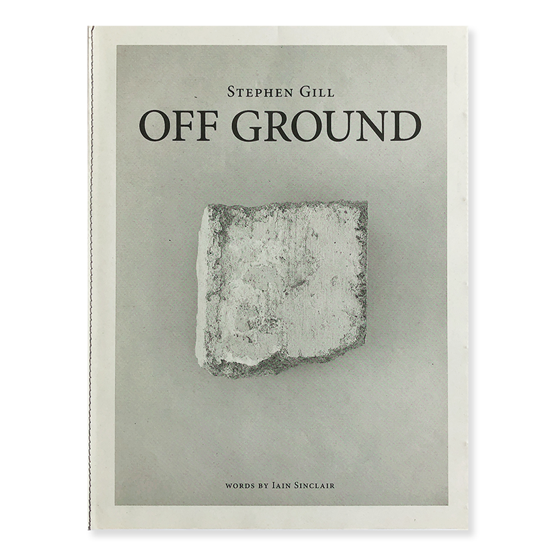 OFF GROUND by Stephen Gill *signed