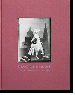 DROP OF DREAMS TOSHIKO OKANOUE WORKS 1950-1956 岡上淑子 写真集
