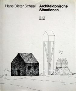 Architektonische Situationen Hans Dieter Schaal ハンス・ディーター・シャール
