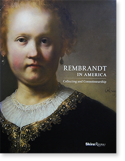 REMBRANDT IN AMERICA Collecting and Connoisseurship レンブラント・イン・アメリカ 展覧会カタログ