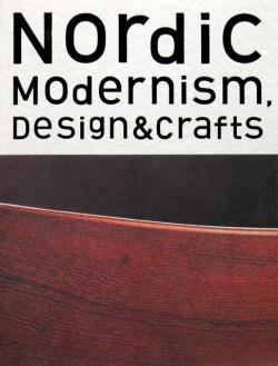 NORDIC MODERNISM DESIGN & CRAFTS 北欧モダン デザイン&クラフト
