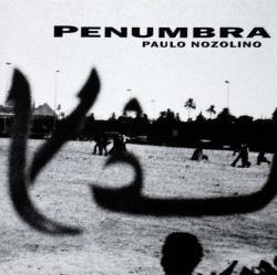 PENUMBRA PAULO NOZOLINO パウロ・ノゾリーノ写真集