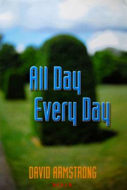 All Day Every Day DAVID ARMSTRONG デヴィッド・アームストロング写真集