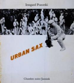 URBAN SAX アーバン・サックス Irmgard Pozorski写真集