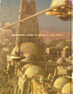 cinefex シネフェックス INDUSTRIAL LIGHT & MAGIC / STAR WARS 特集号