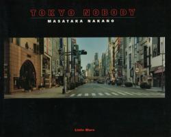 TOKYO NOBODY MASATAKA NAKANO 中野正貴写真集