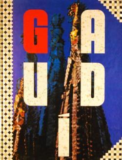 ガウディの作品 芸術と建築 GAUDI:ARTE Y ARQUITECTURA