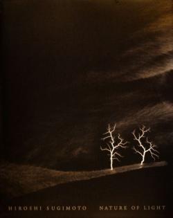 杉本博司 光の自然 HIROSHI SUGIMOTO NATURE OF LIGHT