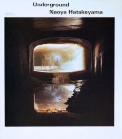 アンダーグラウンド 畠山直哉 Underground Naoya Hatakeyama