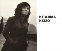 北島敬三 1975-1991 コザ/東京/ニューヨーク/東欧/ソ連 KEIZO KITAJIMA