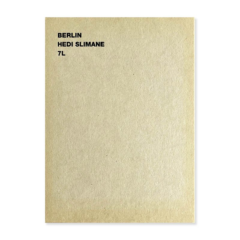 BERLIN Hedi Slimane 7L エディ・スリマン 写真集