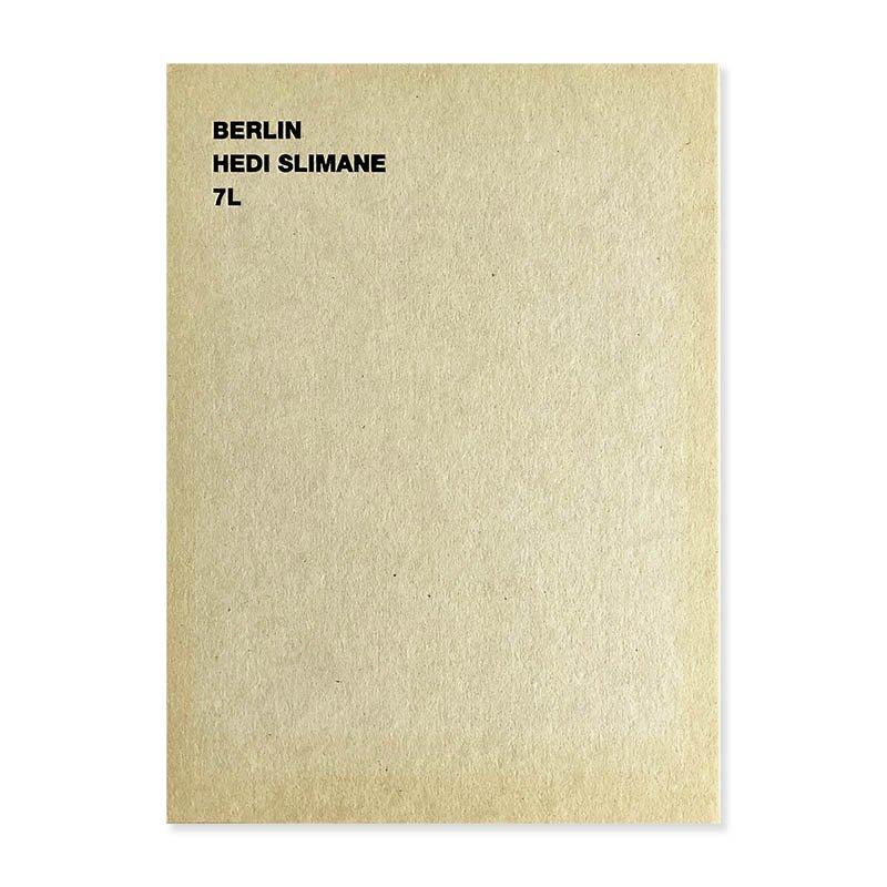 BERLIN Hedi Slimane 7L<br>エディ・スリマン