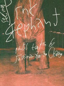 Seeing Pink Elephant Justina Zun-Zun Chang写真集