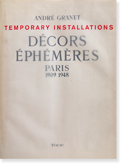 DECORS EPHEMERES PARIS 1909-1948 Andre Granet アンドレ・グラネ
