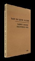 PASS THE BITCH CHICKEN Harmony Korine / Christopher Wool ハーモニー・コリン クリストファー・ウール
