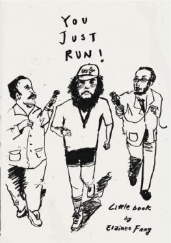 You Just Run! Elainee Fang zine 作品集