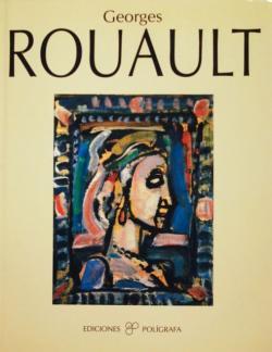 Georges Rouault ジョルジュ・ルオー EDICIONES POLIGRAFA
