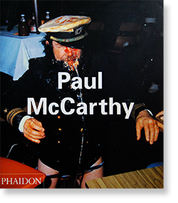 Paul McCarthy Phaidon Contemporary Artists Series ポール・マッカーシー 作品集