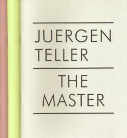 THE MASTER 1~3 3volume set Juergen Teller ユルゲン・テラー