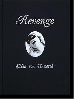 Revenge Ellen von Unwerth エレン・ヴォン・アンワース 写真集