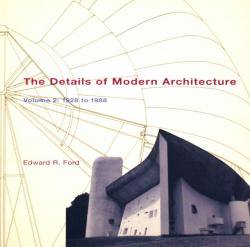 The Details of Modern Architecture Volume 1 & 2 Edward R.Ford 2冊セット