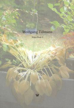 Wolfgang Tillmans Wako Book 5 ヴォルフガング・ティルマンズ