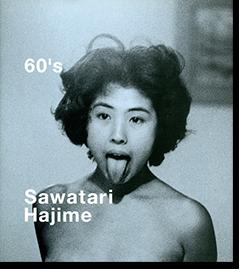 60's Sawatari Hajime 沢渡朔 写真集
