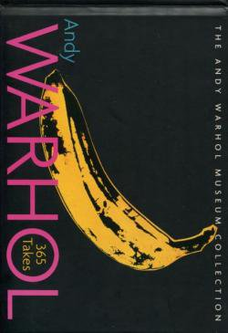 ANDY WARHOL 365 Takes アンディ・ウォーホル THE ANDY WARHOL MUSEUM COLLECTION