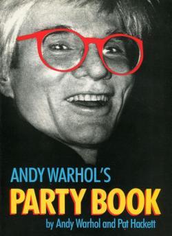 ANDY WARHOL'S PARTY BOOK アンディ・ウォーホル Pat Hackett