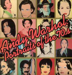 Portraits of the 70s Andy Warhol アンディ・ウォーホル