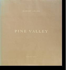 PINE VALLEY Robert Adams ロバート・アダムス 写真集 署名本 signed