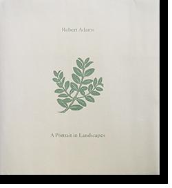 A Portrait in Landscapes Robert Adams ロバート・アダムス 写真集