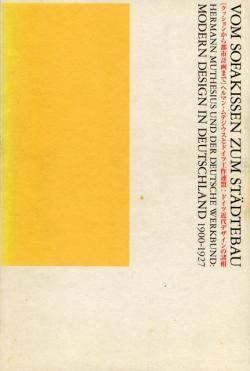 クッションから都市計画まで ヘルマン・ムテジウスとドイツ工作連盟:ドイツ近代デザインの諸相