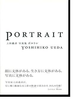 ポルトレ 上田義彦 写真集 PORTRAIT Yoshihiko Ueda 献呈署名本 Dedication signature
