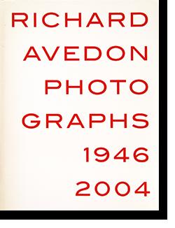 RICHARD AVEDON PHOTOGRAPHS 1946-2004 リチャード・アヴェドン 写真集
