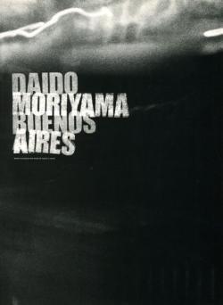 ブエノスアイレス 森山大道 BUENOS AIRES Daido Moriyama 署名本 signed