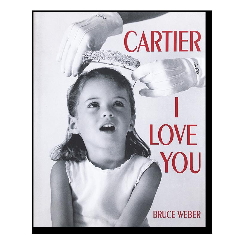 CARTIER I LOVE YOU Bruce Weber ブルース・ウェーバー 写真集