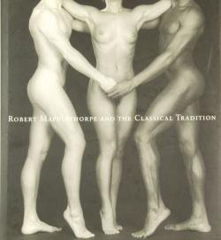 ROBERT MAPPLETHORPE AND THE  CLASSICAL TRADITION ロバート・メイプルソープ 写真集