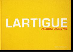 LARTIGUE L'ALBUM D'UNE VIE 1894-1986  Jacques-Henri Lartigue ジャック=アンリ・ラルティーグ