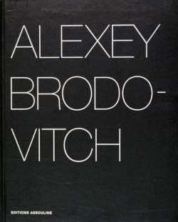 ALEXEY BRODOVITCH Portfolio アレクセイ・ブロドヴィッチ Gabriel Bauret ガブリエル・ボーレ